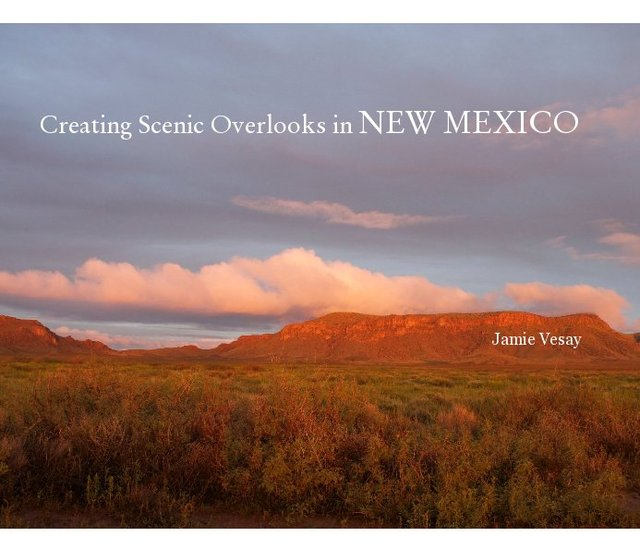 Creating Scenic Overlooks in NEW MEXICO