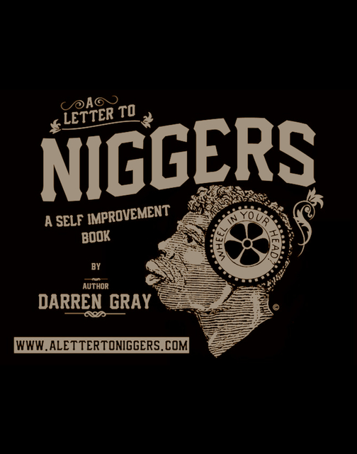 A Letter To Niggers
