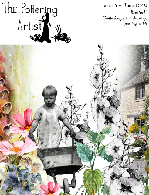 """Issue 3 """"Rooted"""" The Pottering Artist"""