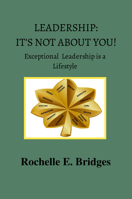 Leadership: It's Not About You!