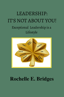 Leadership: It's Not About You! book cover