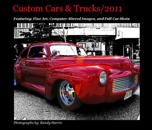 Custom Cars and Trucks 2011