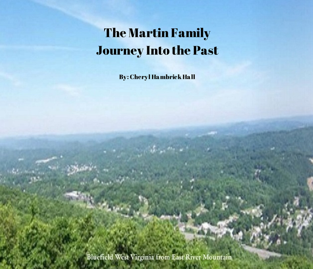 The Martin Family Journey Into the Past  By: Cheryl Hambrick Hall