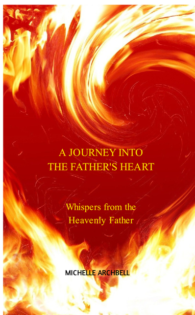 A Journey into the Father's Heart