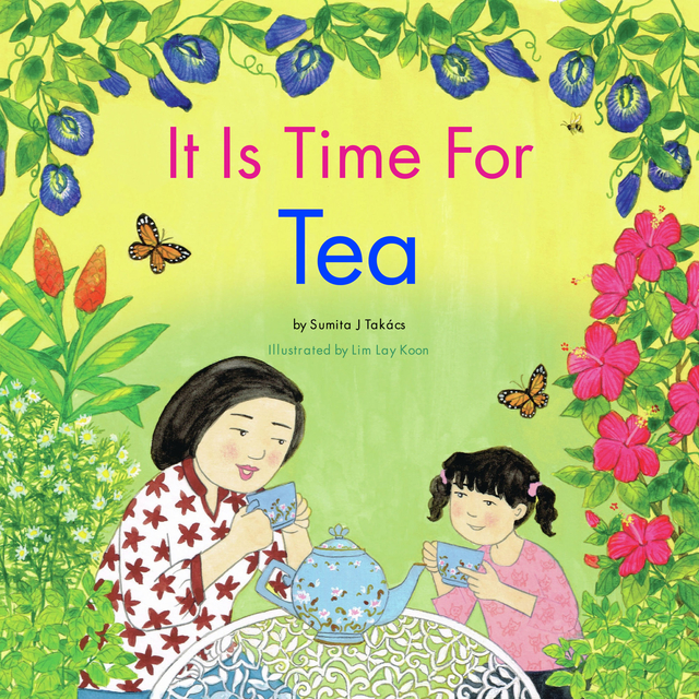 It Is Time For Tea