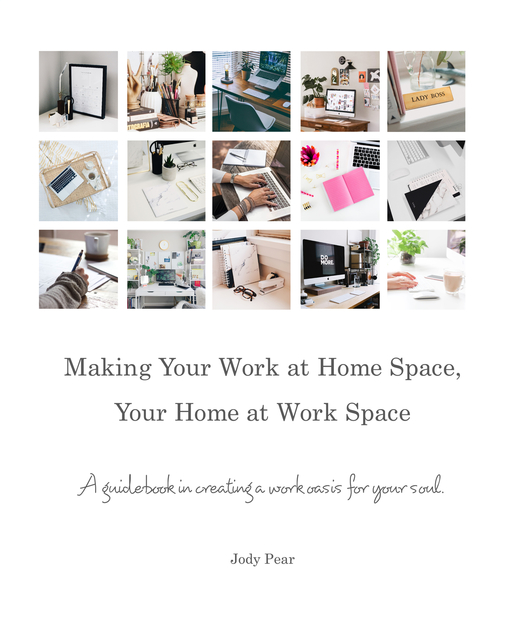 Making Your Work at Home Space, Your Home at Work Space