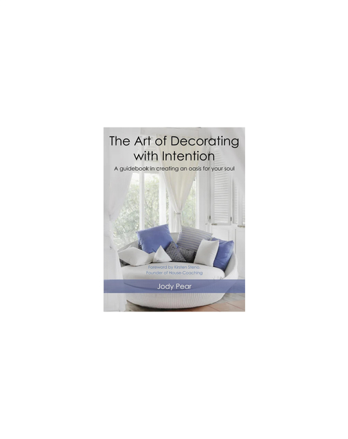 The Art of Decorating with Intention