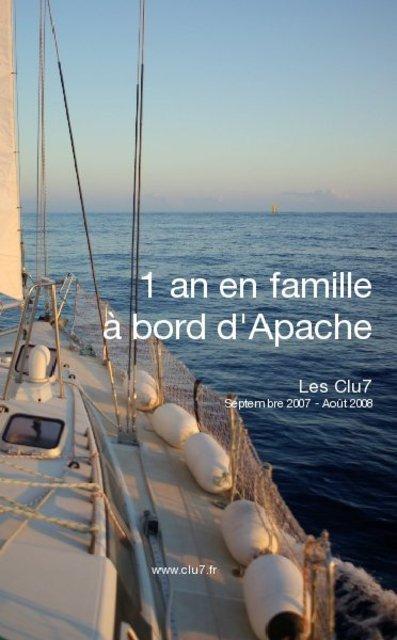 1 an en famille à bord d'Apache