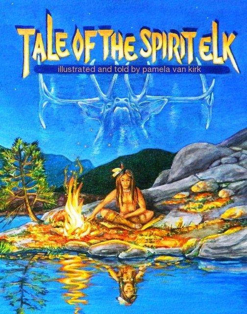Tale of the Spirit Elk