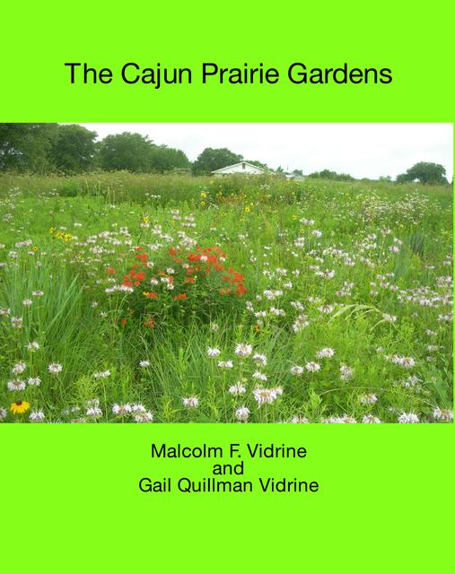 The Cajun Prairie Gardens
