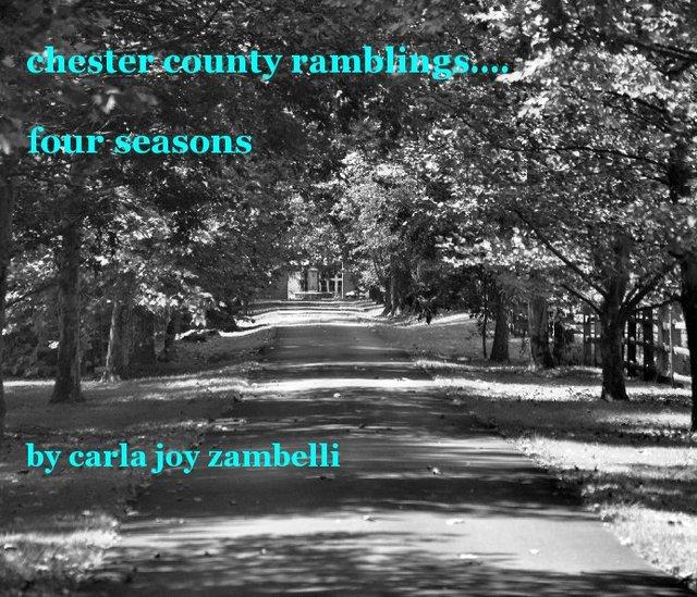 chester county ramblings.... four seasons