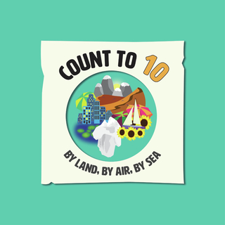 Count to 10: By Land, By Air, By Sea book cover