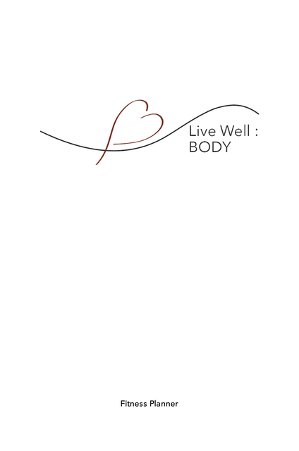 Live Well: Body
