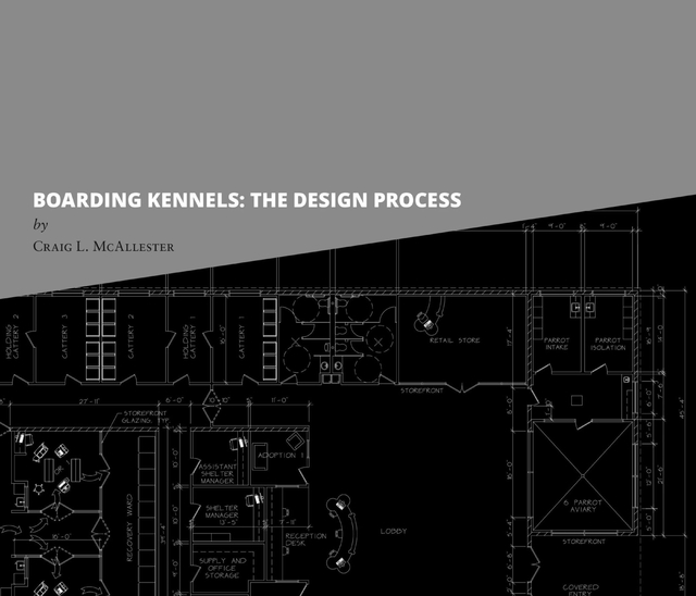 BOARDING KENNELS: THE DESIGN PROCESS
