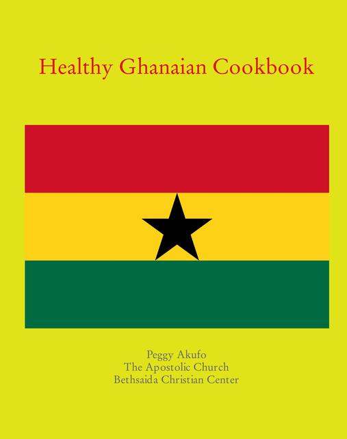 Healthy Ghanaian Cookbook
