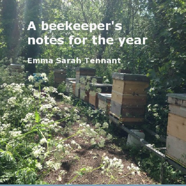 A beekeeper's notes for the year