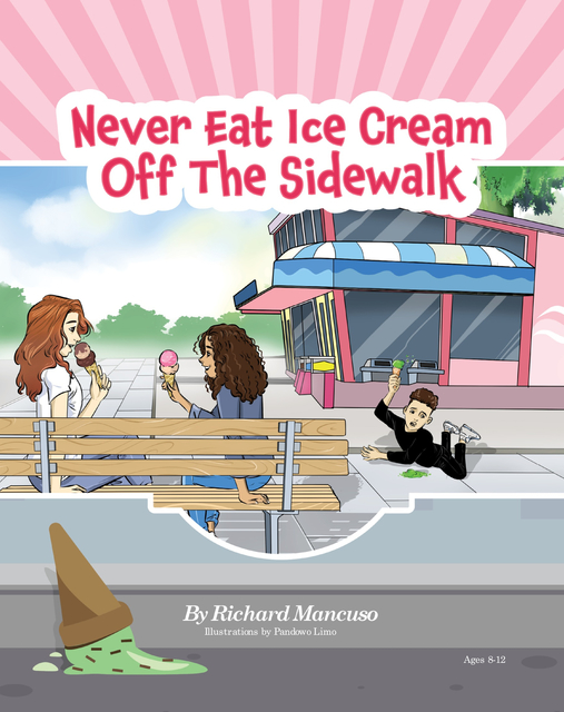 Never Eat Ice Cream Off The Sidewalk