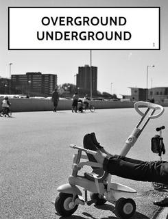 Overground Underground #1 book cover