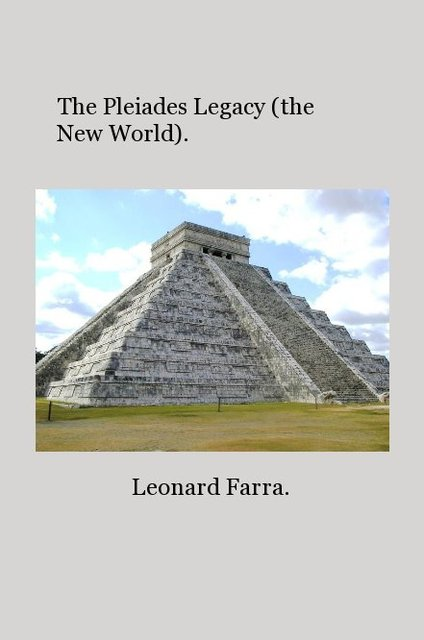 The Pleiades Legacy (the New World).
