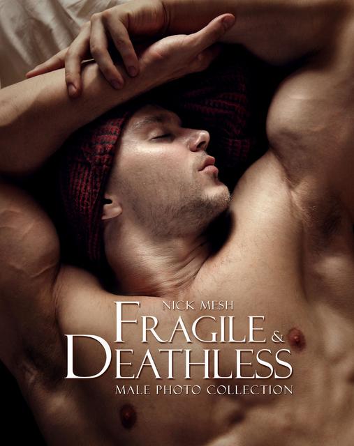 Fragile & Deathless