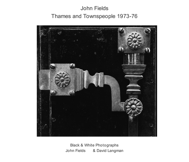 John Fields Thames Documentary Project 1973-6