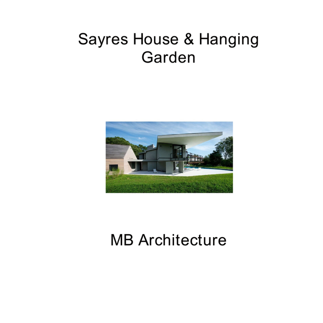 Sayres House and Hanging Gardens