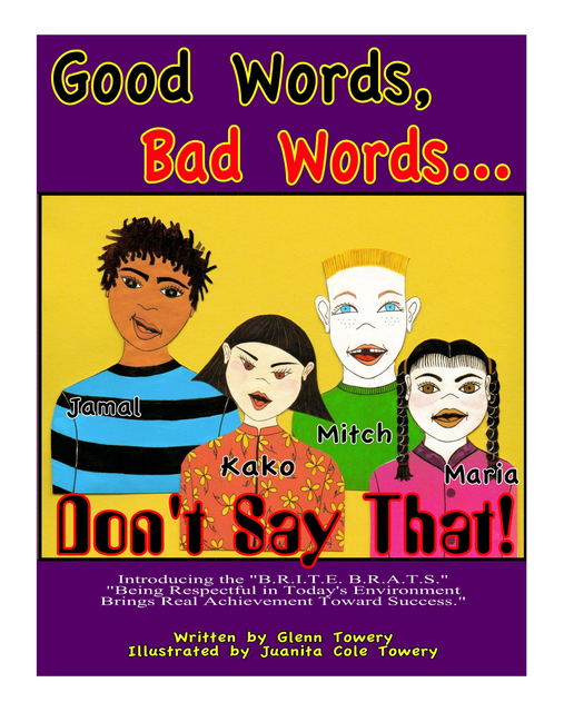 Good Words, Bad Words...Don't Say That!