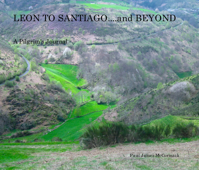 LEON TO SANTIAGO....and BEYOND