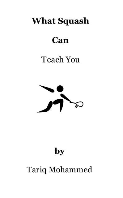 What Squash Can Teach You