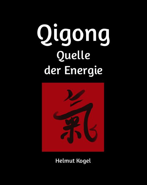 Qigong, Quelle der Energie