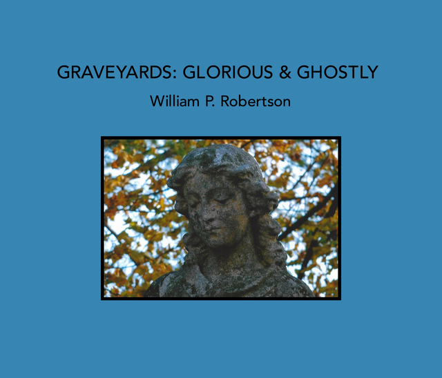 Graveyards: Glorious and Ghostly