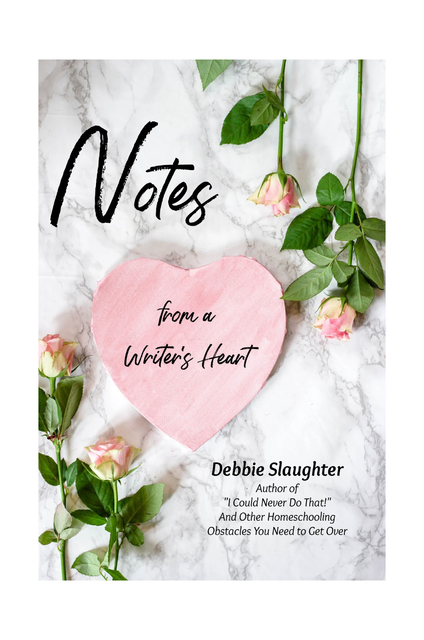 Notes from a Writer's Heart