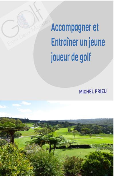 Accompagnement et entraînement des jeunes joueurs de golf