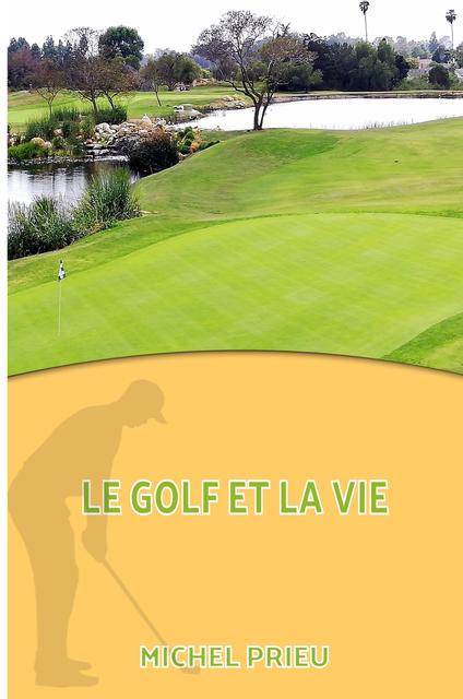 Le golf et la vie