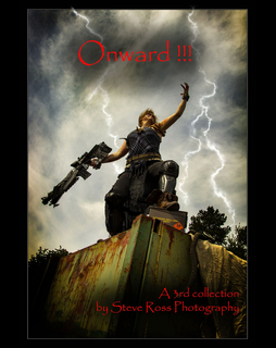 Onward!!!  A third of collection of images from Steve Ross Photography. book cover