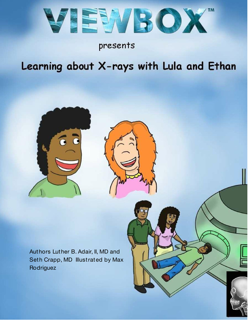 Learning about X-rays with Lula and Ethan