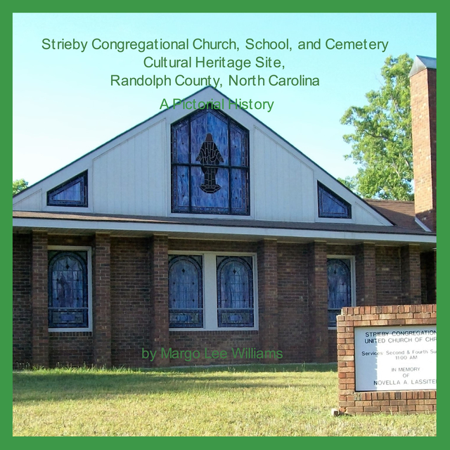 Strieby Congregational Church, School, and Cemetery Cultural Heritage Site, Randolph County, North Carolina