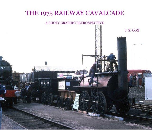 The 1975 Railway Cavalcade