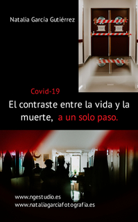El contraste entre la vida y la muerte, a un solo paso. Covid-19 book cover