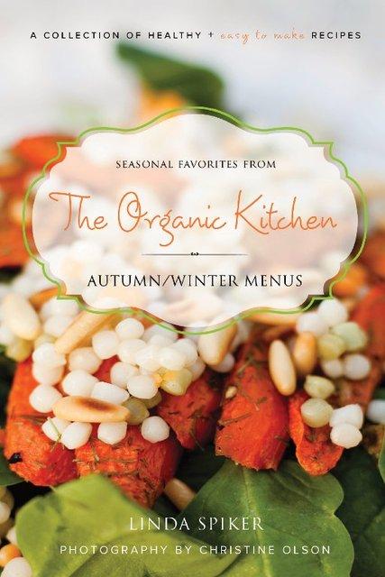 The Organic Kitchen Fall   Winter