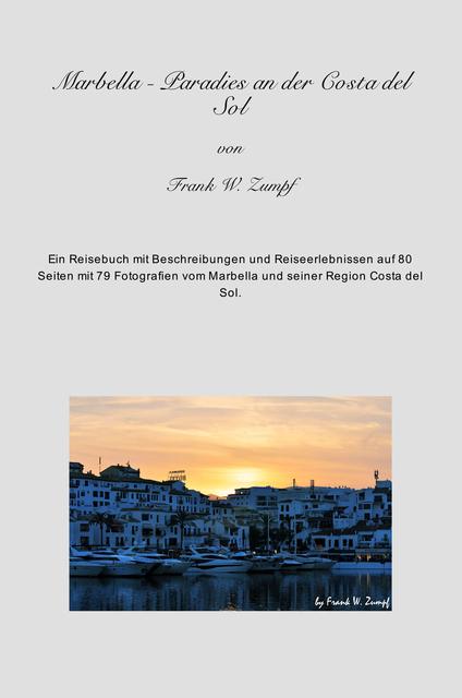 Marbella - Paradies an der Costa del Sol