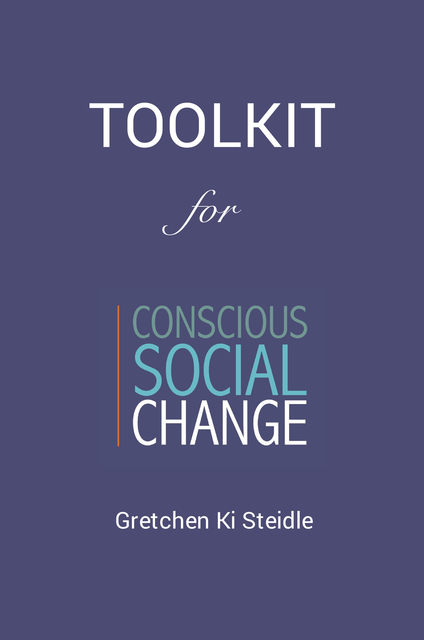 Toolkit for Conscious Social Change