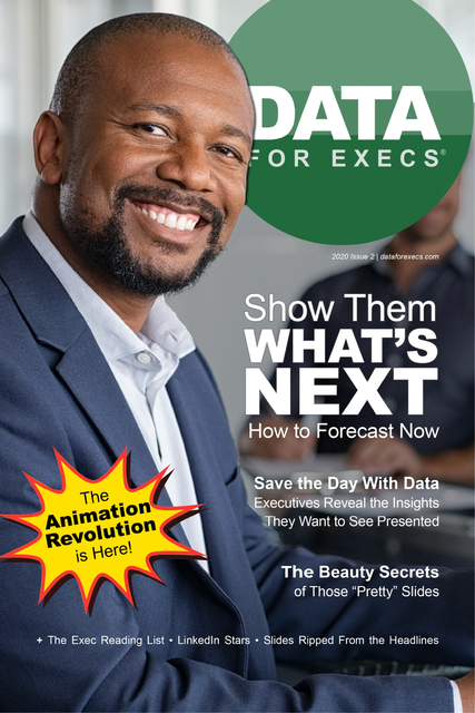 Data for Execs | Issue 2: Show Them What's Next
