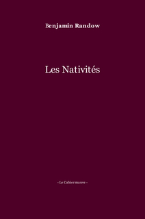 Benjamin Randow Les Nativités book cover