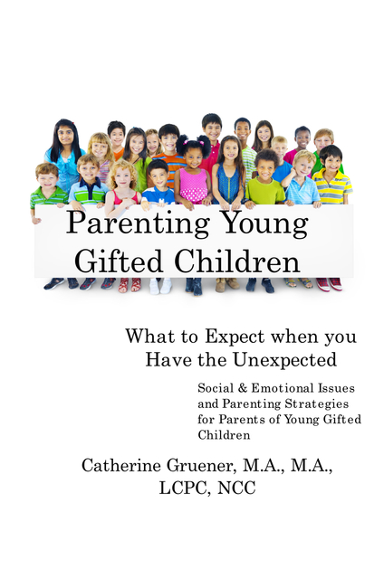 Parenting Young Gifted Children What to Expect When you Have the Unexpected