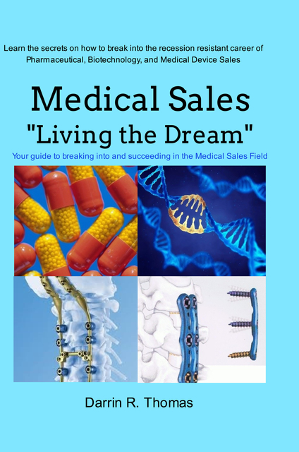 Medical Sales Living the Dream