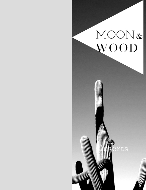Moon and Wood Volume 1