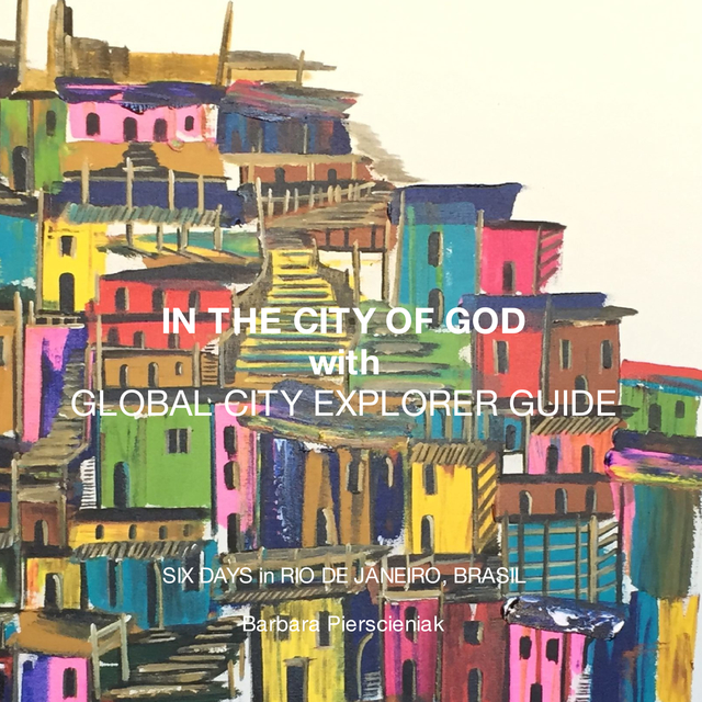 IN THE CITY OF GOD with GLOBAL CITY EXPLORER GUIDE