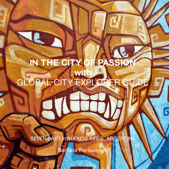 IN THE CITY OF PASSION with GLOBAL CITY EXPLORER GUIDE