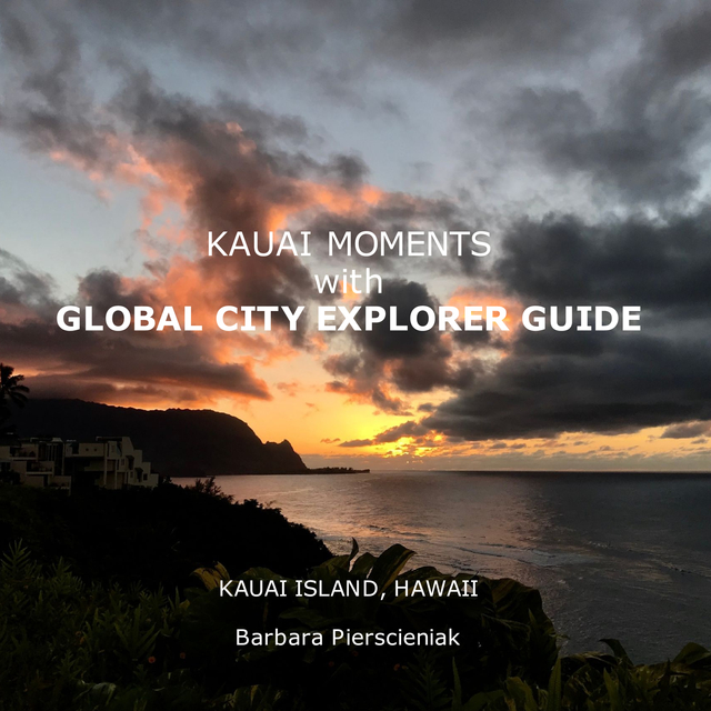 KAUAI MOMENTS with GLOBAL CITY EXPLORER GUIDE